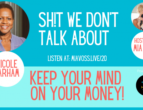 Episode 020 – Nicole Barham | Keep Your Mind On Your Money