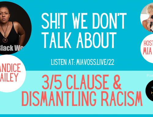 Episode 022 – Candice Bailey    The 3/5 Clause and Dismantling Racism