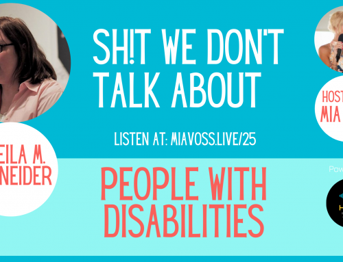 Episode 025 – Sheila Schneider | People With Disabilities
