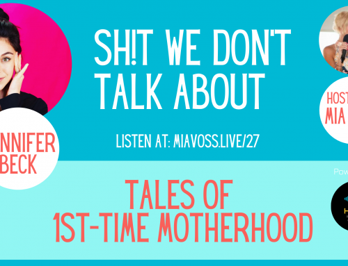 Episode 027 – Jennifer Beck | Tales of First-Time Motherhood