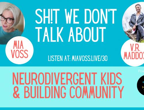 Episode 030 – Neurodivergent Kids and Building Community